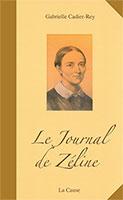 9782876570740, journal, zéline, gabrielle cadier-rey