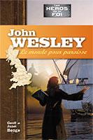 9782881501319, john wesley, biographie