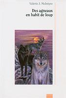 agneaux, habits, loups, relation, aide, raphael, 9782884170352