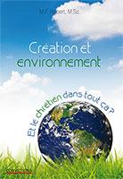 9782889130047, création, et, environnement, et, le, chrétien, dans, tout, ça, robert, éditions, ourania