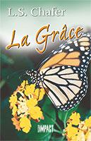 9782890820111, la, grâce, lewis, sperry, chafer, éditions, impact, publications, chrétiennes
