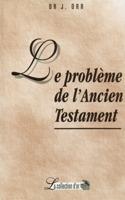 9782890820180, le, problème, de, l'ancien, testament, james, orr