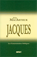 9782890820289, les, épîtres, l'épître, la, lettre, de, jacques, the, new, testament, commentary, james, john, macarthur, mcarthur, collections, les, commentaires, bibliques, éditions, impact, publications, chrétiennes
