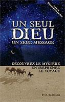 9782890821378, un, seul, dieu, un, seul, message, découvrez, le, mystère, entreprenez, le, voyage, one, god, one, message, bramsen, éditions, impact