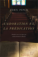 9782890823488, adoration, prédication, john piper