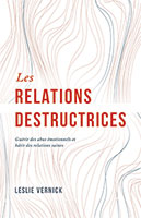 9782890823600, les relations destructrices, leslie vernick