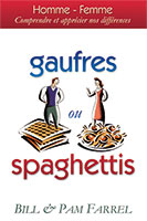 9782895760863, gaufres, ou, spaghettis, hommes, et, femmes, comprendre, et, apprécier, nos, différences, men, are, like, waffles, women, are, like, spaghetti, bill, et, pam, farrel, collections, marturêo, éditions, ministères, multilingues