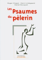 9782902916450, les, psaumes, du, pèlerin, roger, chapal, henri, lindegaard, daniel, bourguet, éditions, réveil, publications, olivétan