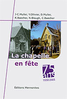 9782904214752, chapelle, fête, baecher, mennonites