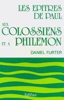 9782904407079, colossiens, philémon, daniel furter