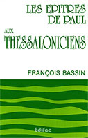 9782904407123, commentaire, thessaloniciens, françois bassin