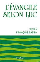 9782904407567, commentaire, luc, françois bassin