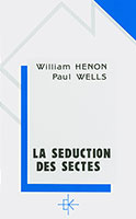 9782905464484, séduction, sectes, paul wells