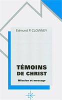 9782905464637, témoins, de christ, mission, et message, edmund, clowney, éditions, kerygma