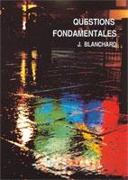 9782906287013, questions fondamentales, john blanchard