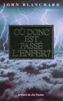 9782906287488, où, donc, est, passé, l'enfer, whatever, happened, to, hell, john, blanchard, éditions, europresse