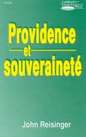 9782906287709, providence, et, souveraineté, the, sovereignty, of, god, in, providence, john, reisinger, éditions, europresse
