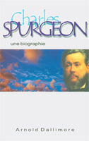 9782906287891, charles spurgeon, arnold dallimore