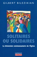 9782906405424, solitaires, solidaires, dimension, communautaire, eglise, gilbert, bilezikian