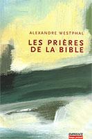 9782906405813, prières de la bible, alexandre westphal