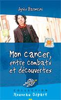9782910246716, cancer, combats, agnès baroncini