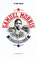 9782911003479, samuel morris, biographie