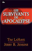 9782911069536, les, survivants, de, l'apocalypse, volumes, tomes, un, 1, tim, lahaye, jerry, jenkins, éditions, vida