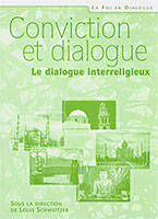 9782911260964, conviction, et, dialogue, le, dialogue, interreligieux, louis, schweitzer, jacques, blandenier, henri, blocher, neal, blough, bernard, bolay, jacques, buchhold, martin, goldsmith, thierry, huser, marc, luthi, jacques, matthey, emile, nicole, louis, schweitzer, jean-francois, zorn, éditions, excelsis, xl6, édifac, iem, institut, évangélique, de, missiologie, collection, conviction, et, dialogue