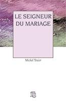 9782912879004, seigneur, mariage, michel texier