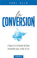 9782914562966, conversion, esprit, paul helm