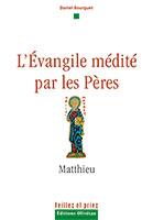 9782915245738, évangile, matthieu, daniel bourguet