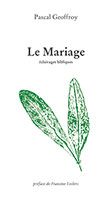 9782918469742, mariage, pascal geoffroy