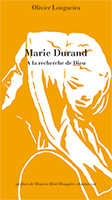 9782918469858, marie durand, olivier longueira