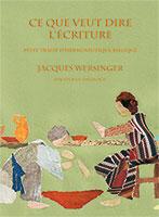 9782918469872, écriture, herméneutique, jacques wersinger