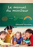 9782918495109, manuel du moniteur, edouard kowalsky