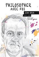 9782919108022, philosopher, jean brun