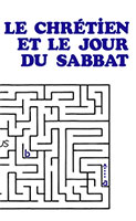9782920531178, le, chrétien, et, le, jour, du, sabbat, should, a, christian, keep, the, sabbath, day, harris, éditions, impact, publications, chrétiennes