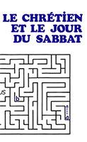 9782920531178, le, chrétien, et, le, jour, du, sabbat, should, a, christian, keep, the, sabbath, day, harris, éditions, impact, publications, chrétiennes