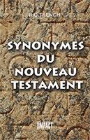 9782920531697, synonymes, du, nouveau, testament, nt, richard, trench, éditions, impact, publications, chrétiennes