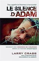 9782921840200, silence d'adam, larry crabb