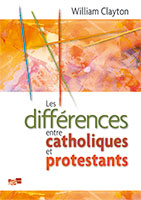 9782930082042, catholiques, protestants, william clayton