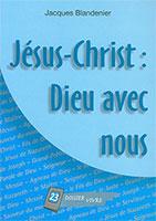 9782940330034, jésus-christ, dieu, avec, nous, jacques, blandenier, éditions, je, sème