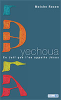 9782940335152, yechoua, ce, juif, que, l'on, appelle, jésus, y'shua, the, jewish, way, to, say, jesus, moishe, rosen, éditions, ourania, collections, dialogues, la, croix, de, jésus-christ