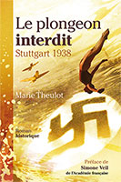 9782940335350, le, plongeon, interdit, stuttgart, 1938, marie, theulot, éditions, ourania, romans, fictions