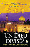 9782940335367, judaïsme, islam, christopher catherwood