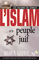 9782940335466, l'islam, et, le, peuple, juif, les, raisons, du, conflit, islam, and, the, jews, mark, gabriel, collections, éclairages, éditions, ourania