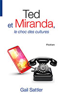 9782940335688, ted, et, miranda, le, choc, des, cultures, fiction, romans, gail, sattler, éditions, ourania, fiction, romans