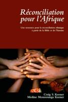 9782953374803, réconciliation, pour, l'afrique, craig, médine, moussounga, keener, éditions, clé, pja