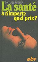 9783765572012, Samuel, Pfeifer, psychothérapeute, médecin, psychologue, Sonnenwald, santé, importe, quel, prix