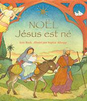 9782755000733, noel, jésus, est, né, lois, rock, éditions, excelsis, xl6, nativités, histoires, naissance, bible, ciel, terre, coeur